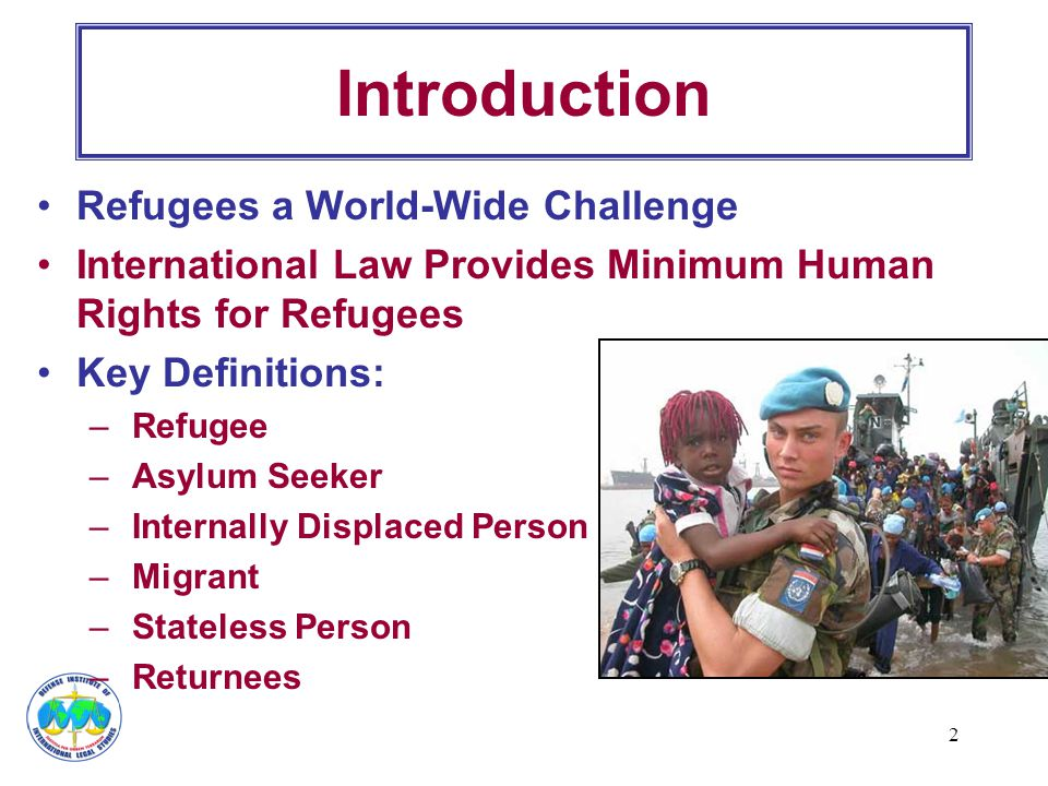 Introduction Refugees a World-Wide Challenge