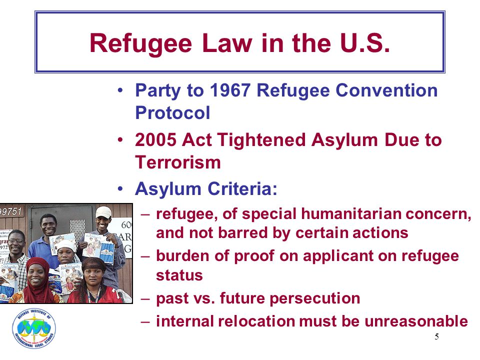 Refugee Law in the U.S. Party to 1967 Refugee Convention Protocol
