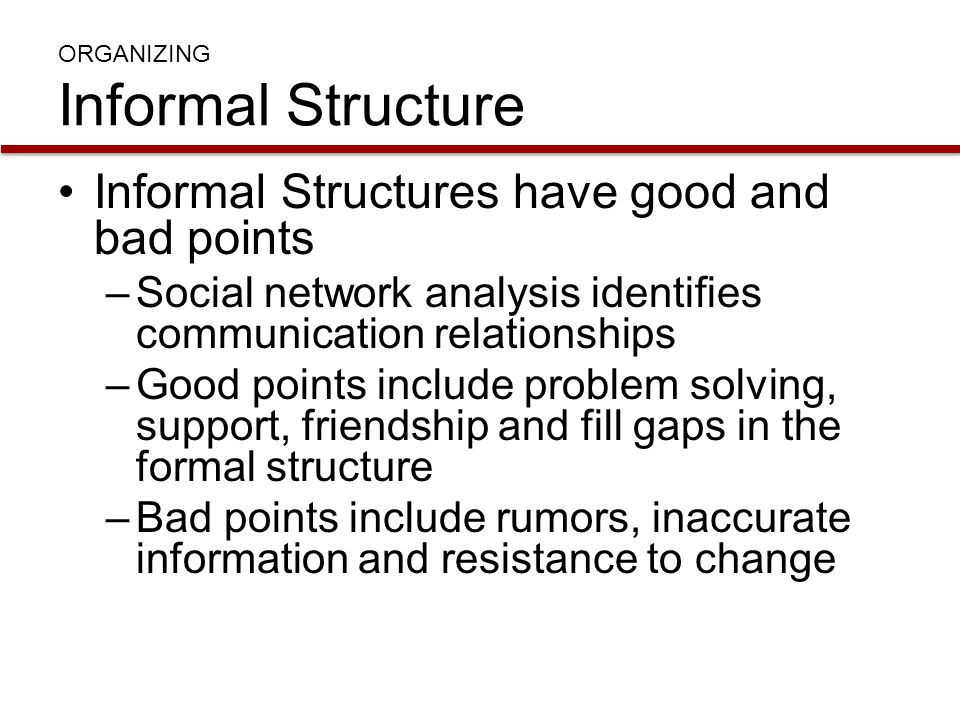 ORGANIZING Informal Structure