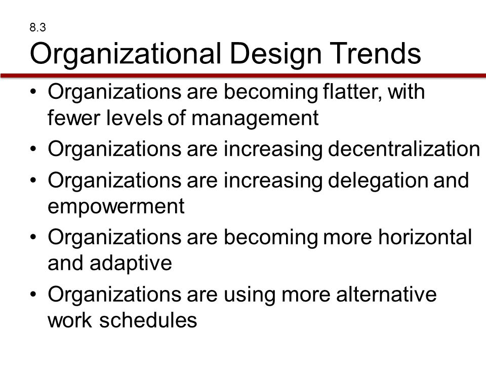 8.3 Organizational Design Trends