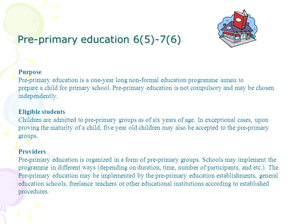 Pre-primary education 6(5)-7(6)