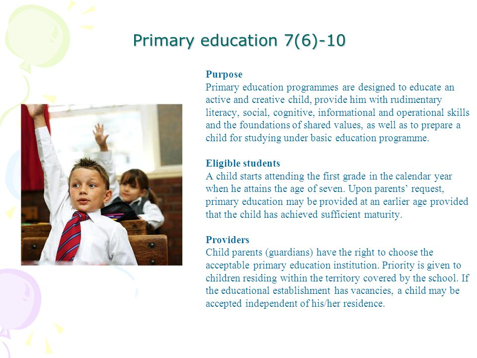 Primary education 7(6)-10 Purpose