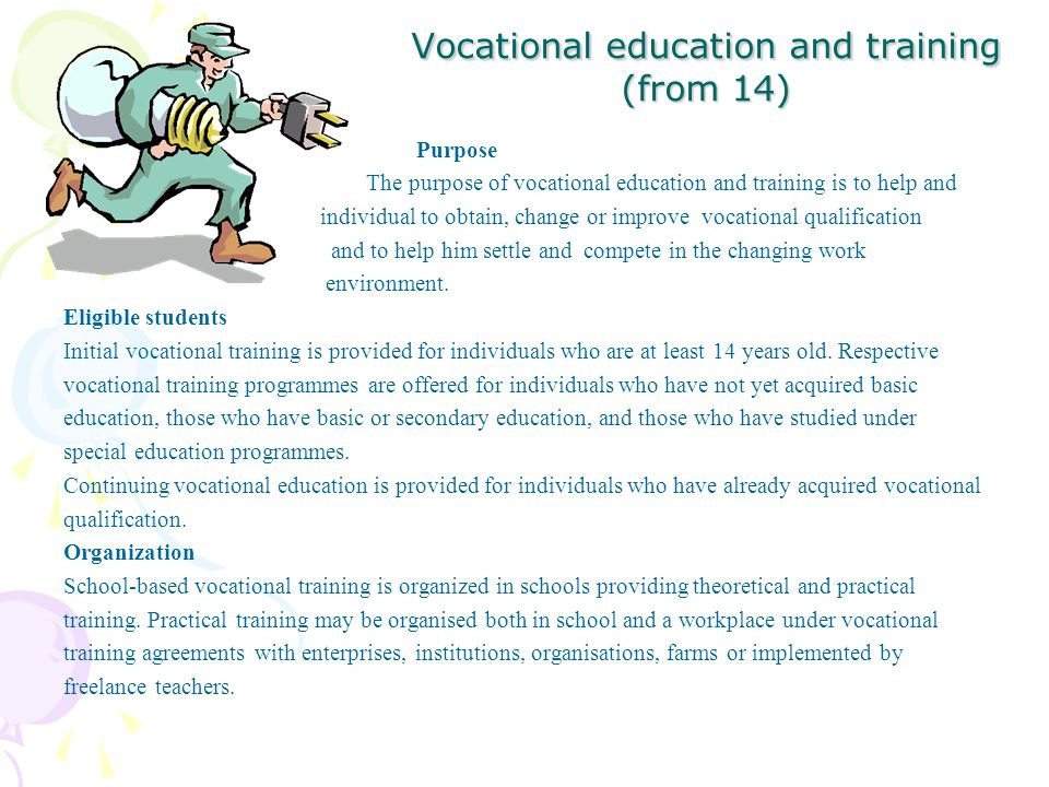 Vocational education and training (from 14)