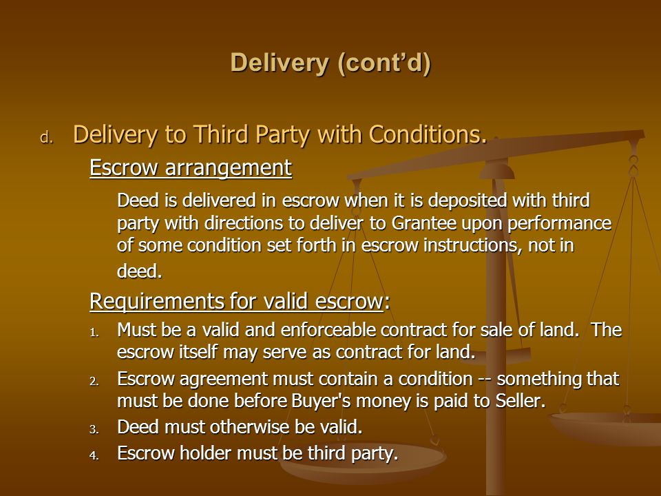 Delivery (cont'd) Delivery to Third Party with Conditions.