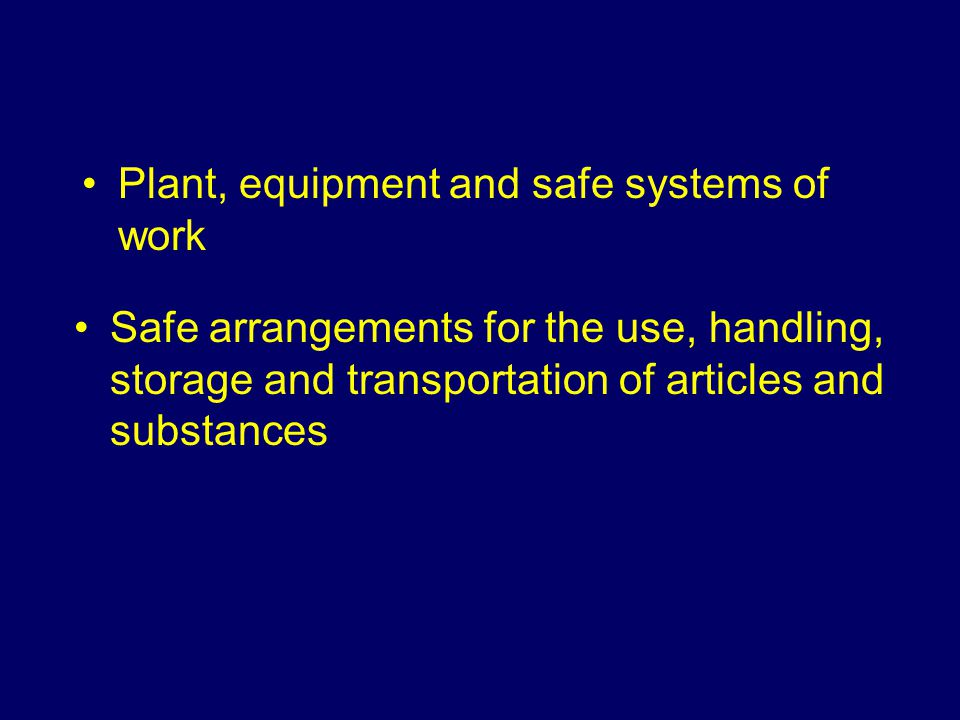 Plant, equipment and safe systems of work