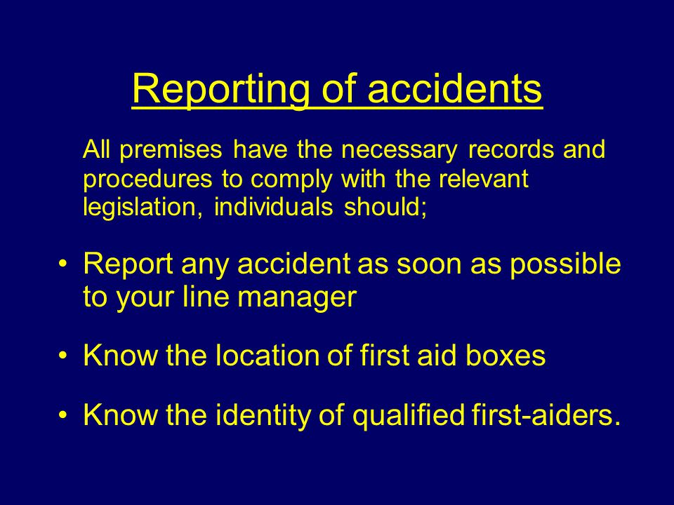Reporting of accidents