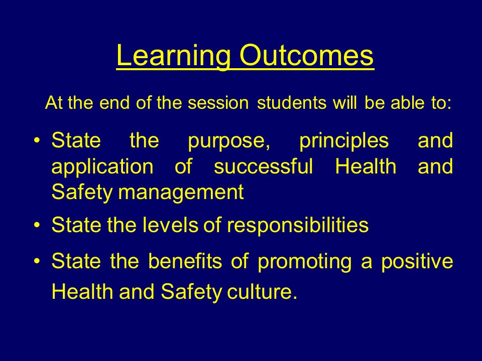 Learning Outcomes At the end of the session students will be able to:
