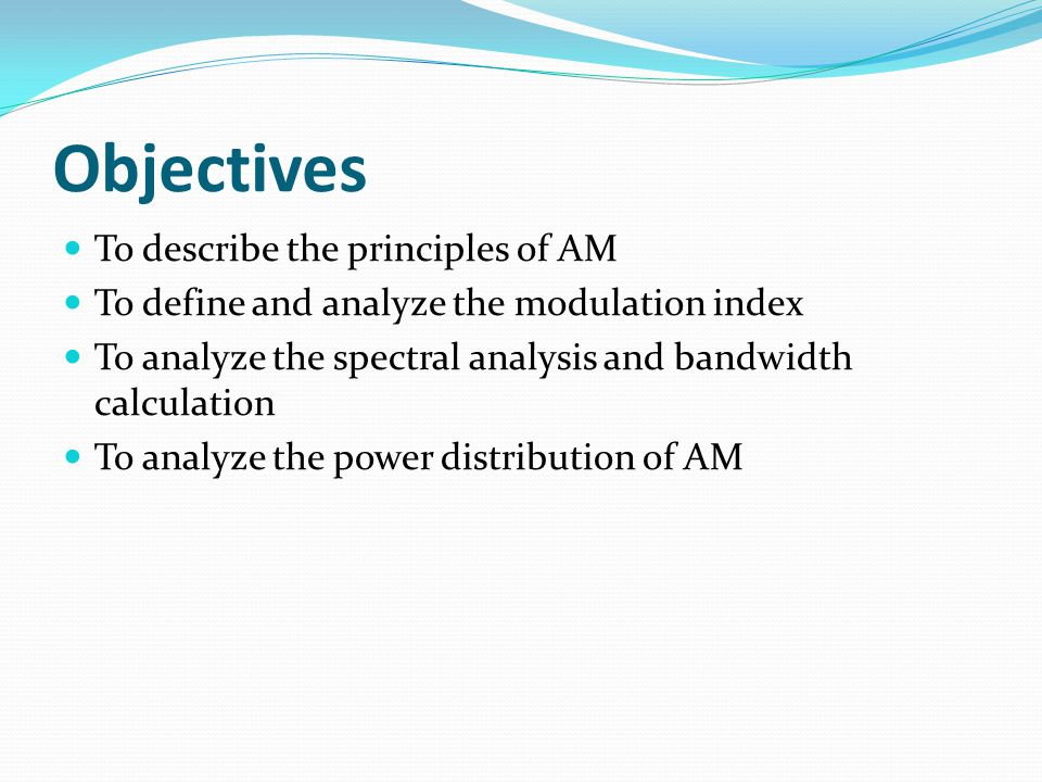 Objectives To describe the principles of AM