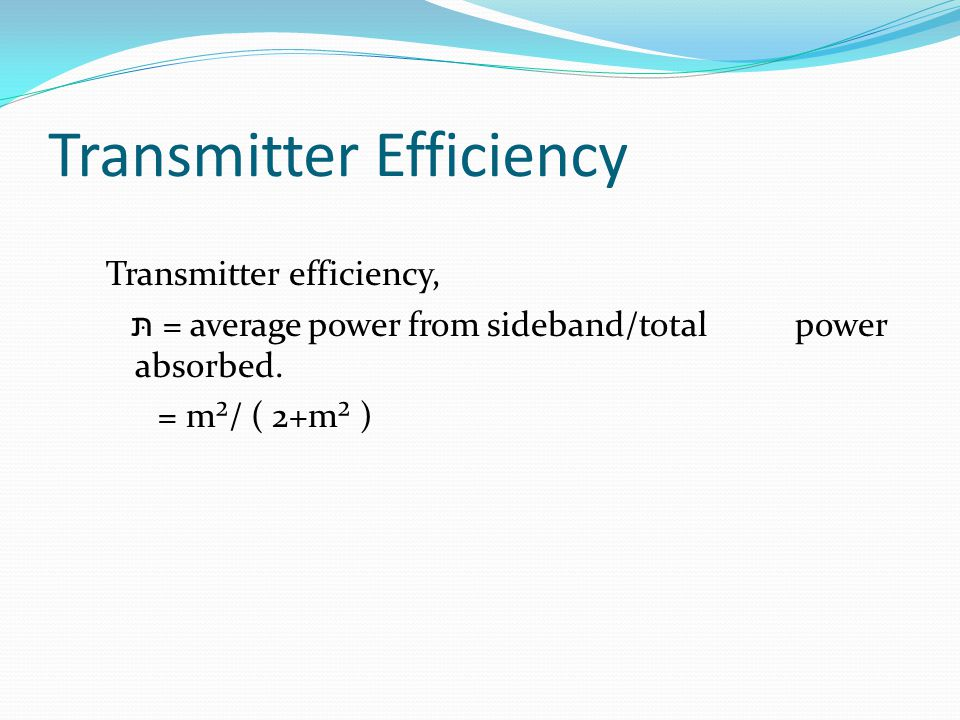 Transmitter Efficiency