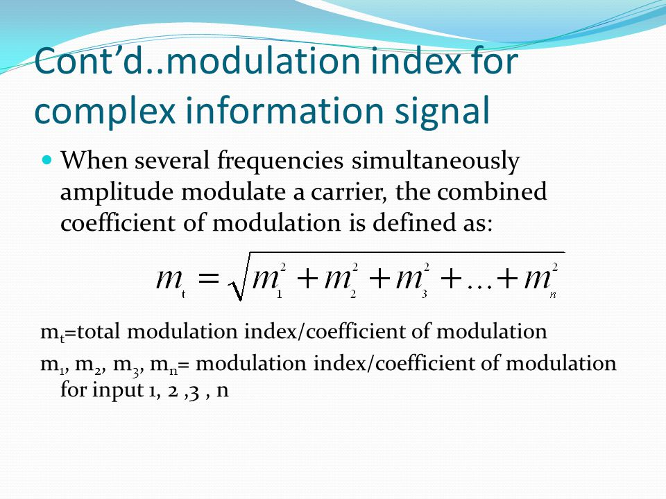 Cont'd..modulation index for complex information signal