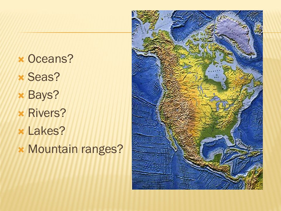 What can you say about the geography in english ppt video online 3 oceans seas bays gumiabroncs Choice Image