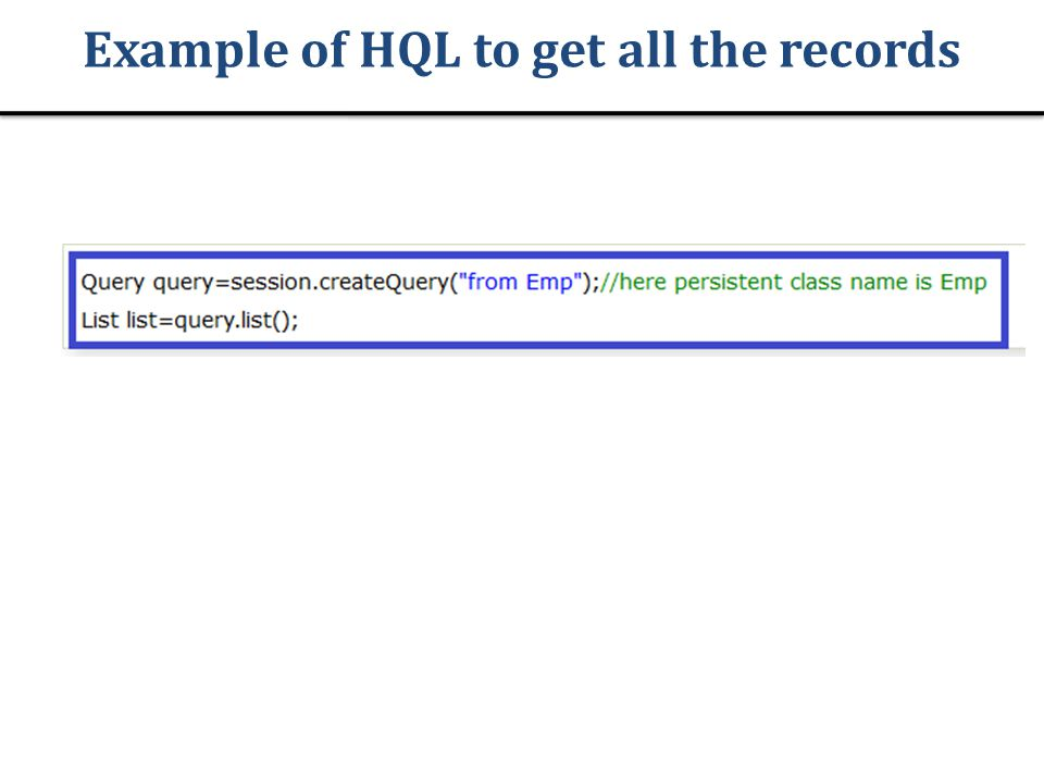 Example of HQL to get all the records