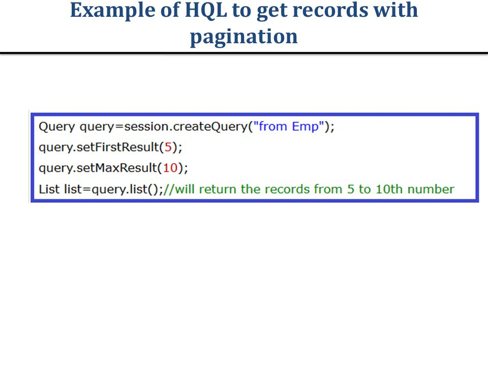 Example of HQL to get records with pagination