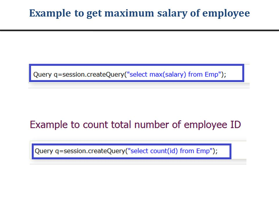 Example to get maximum salary of employee