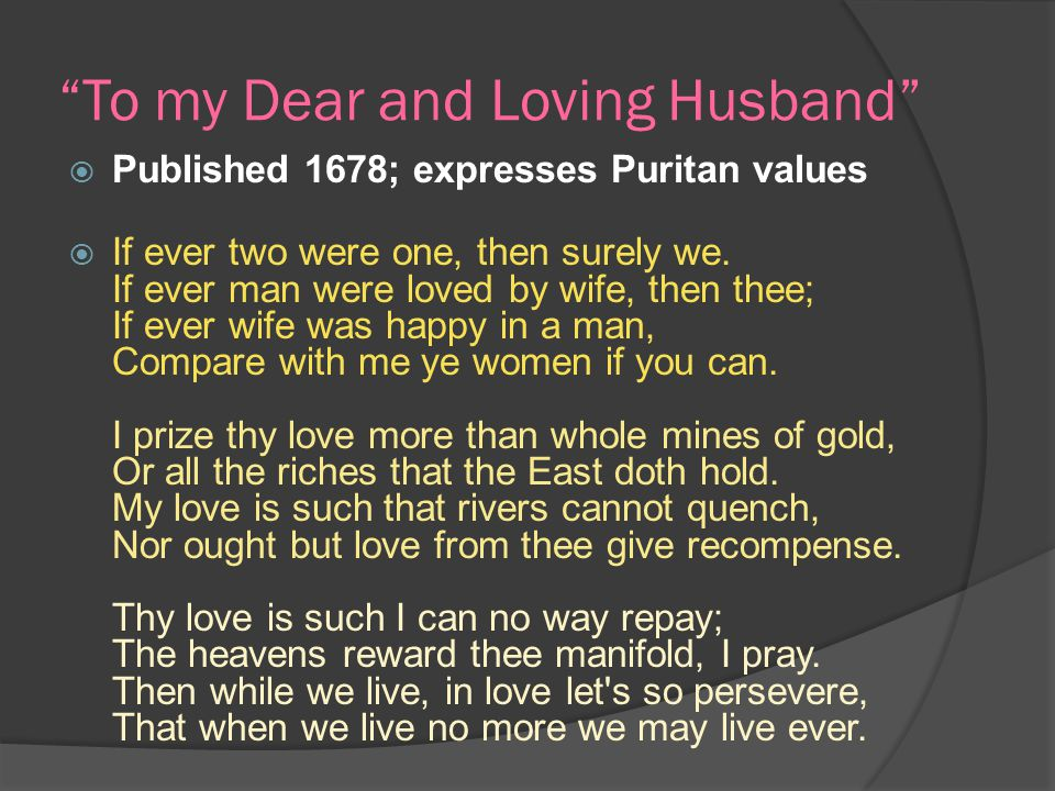 when was to my dear and loving husband written