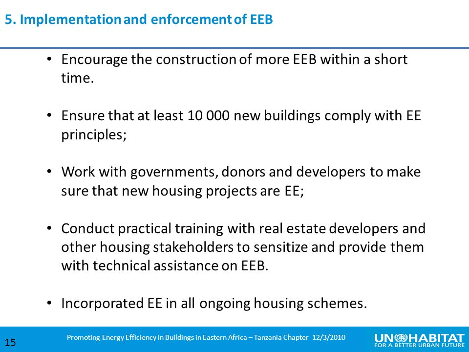 Encourage the construction of more EEB within a short time.