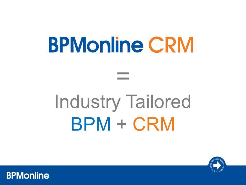 Industry Tailored BPM + CRM