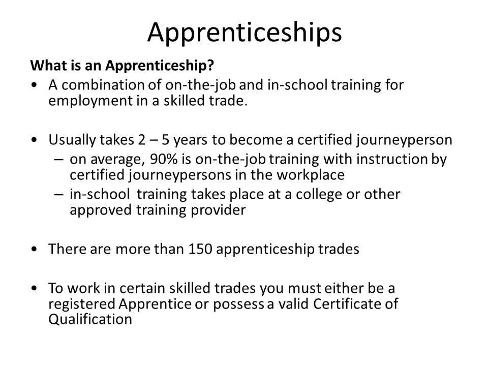 Apprenticeships What is an Apprenticeship