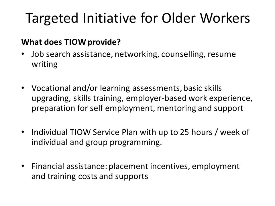 Targeted Initiative for Older Workers