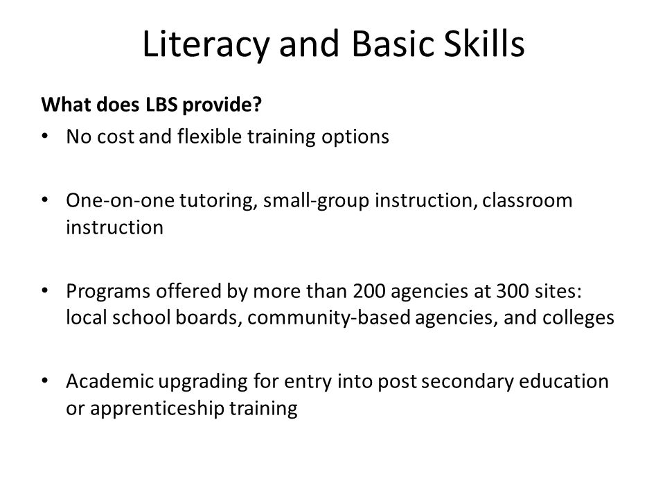Literacy and Basic Skills