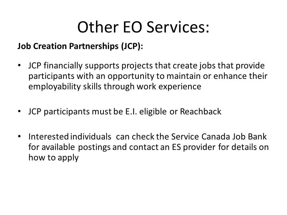 Other EO Services: Job Creation Partnerships (JCP):