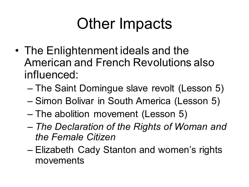 evaluate which enlightenment ideals affected the french revolution