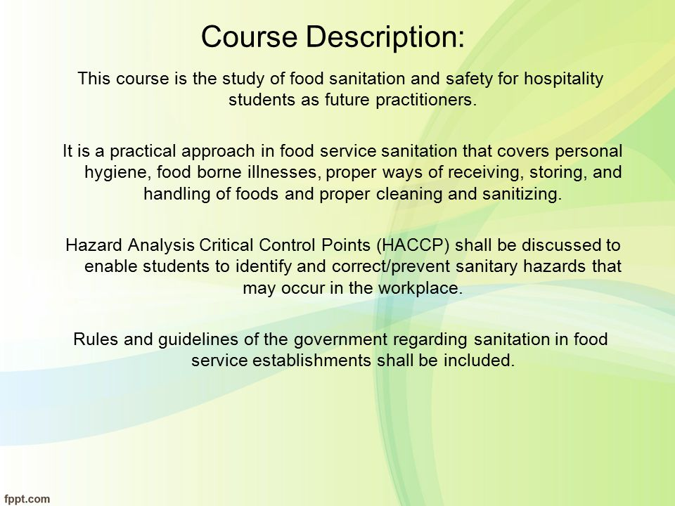 Course Orientation Principles of Food Safety, Hygiene and Sanitation