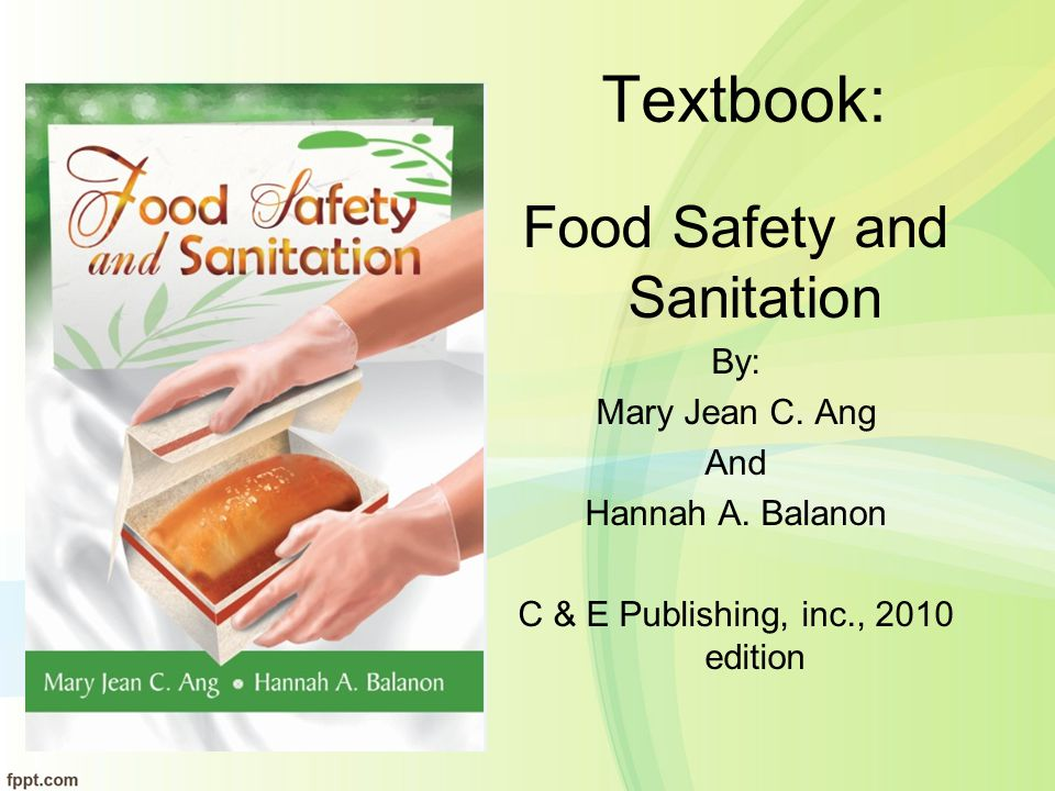 Course Orientation Principles of Food Safety, Hygiene and