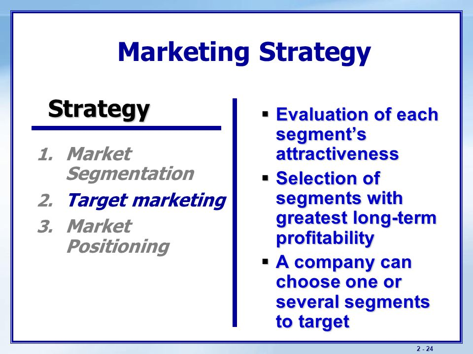 Marketing Strategy Strategy Market Segmentation Target marketing