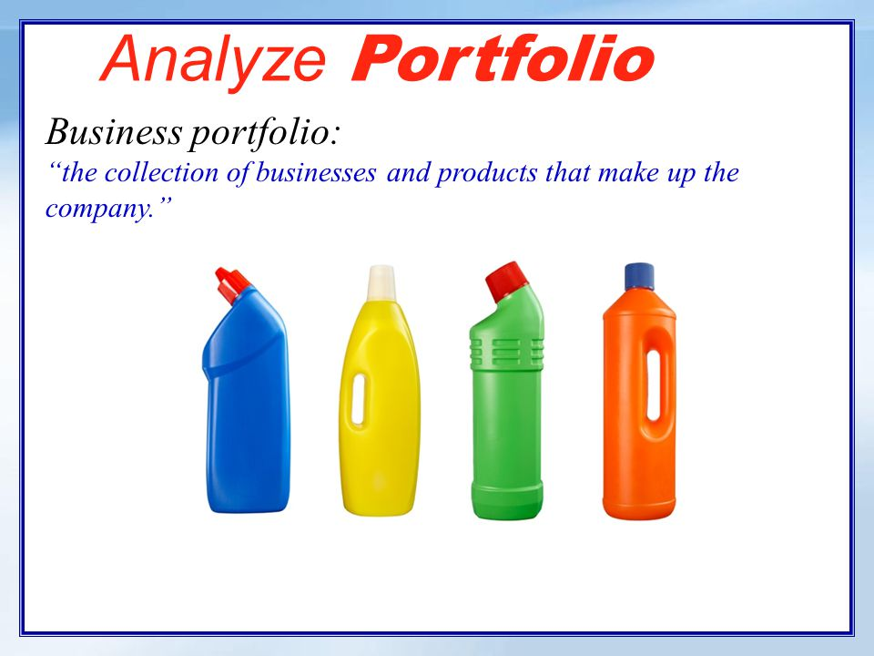 Strategic Planning Designing the business portfolio is a key step in the strategic planning process.