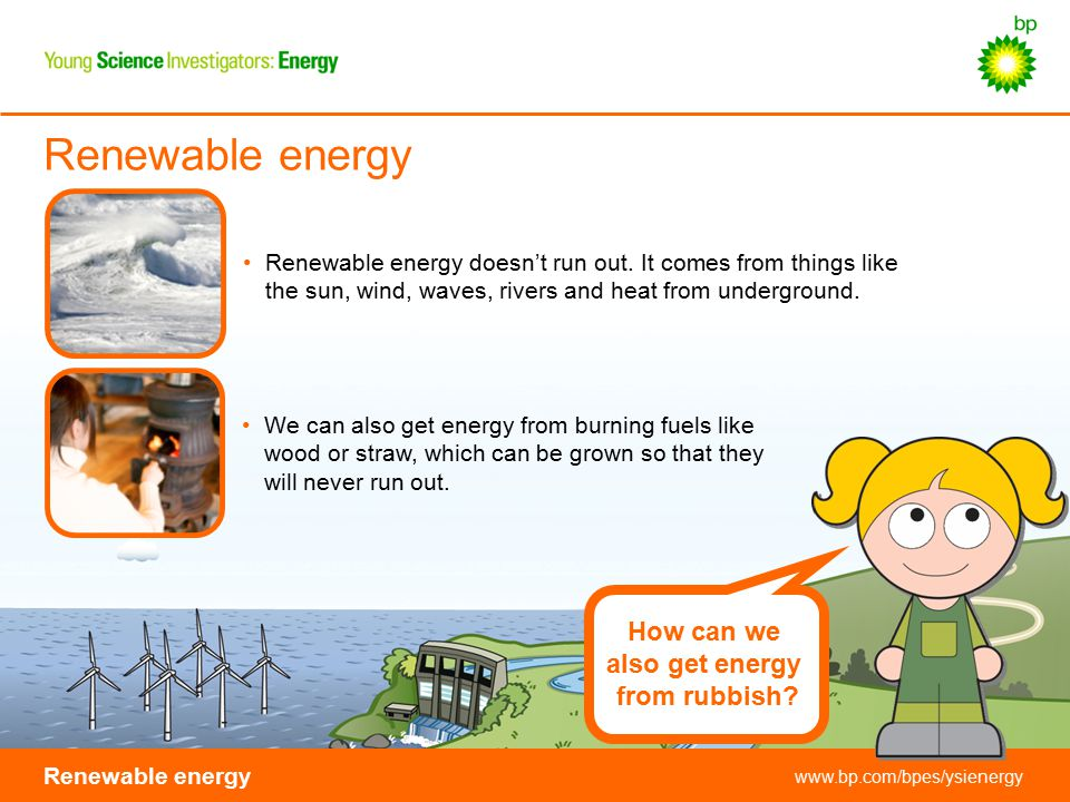 Renewable energy How can we also get energy from rubbish