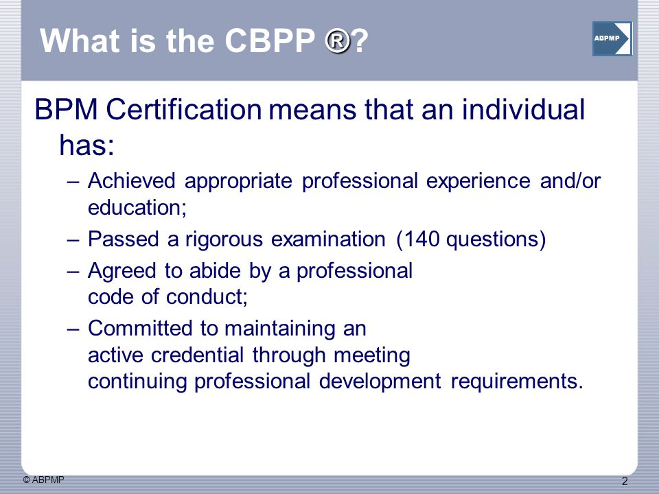 What is the CBPP ® BPM Certification means that an individual has:
