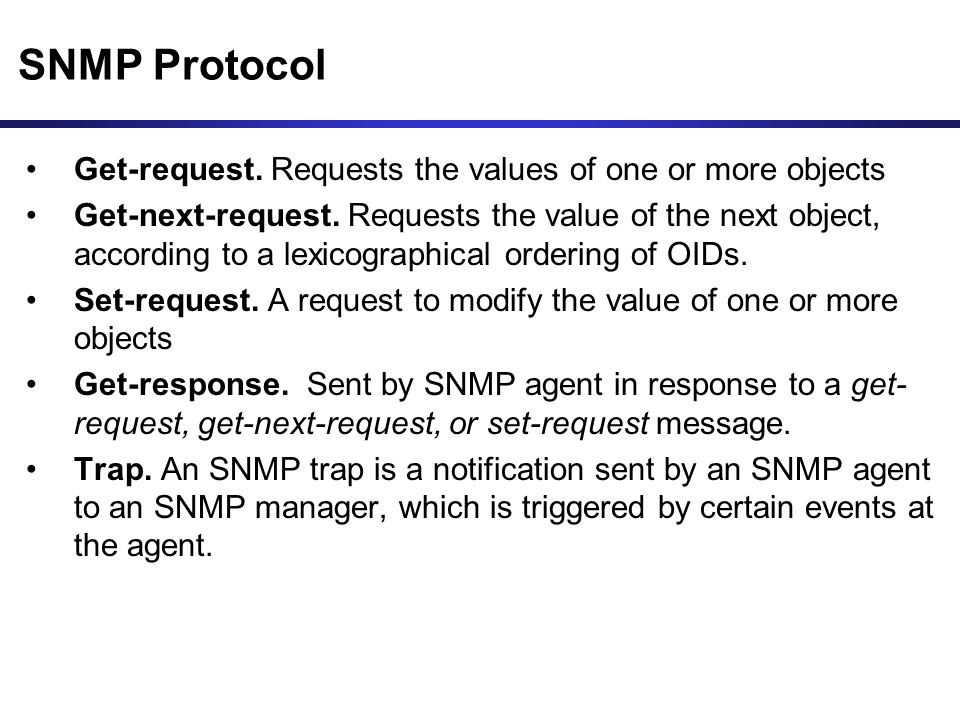 SNMP Protocol Get-request. Requests the values of one or more objects