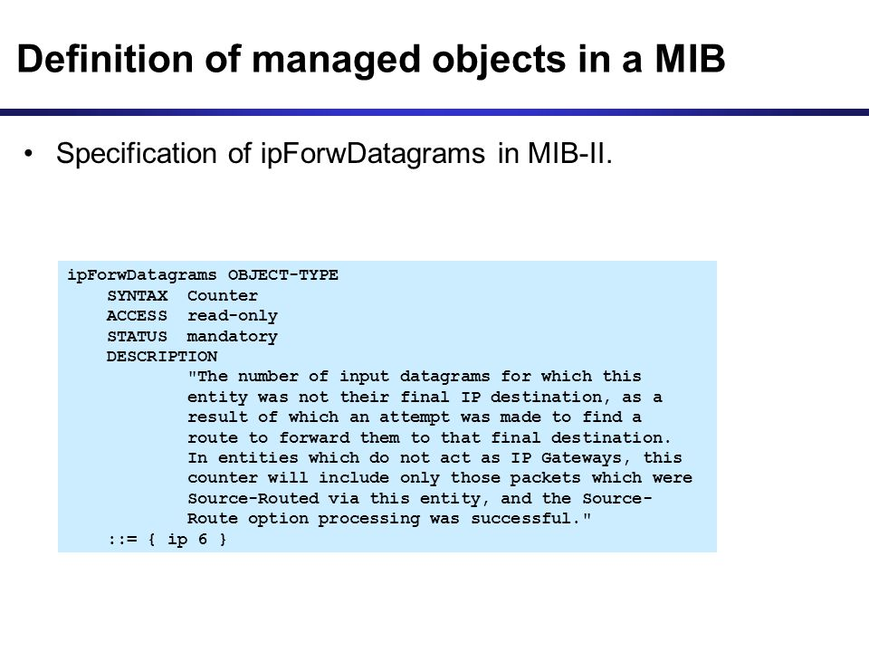 Definition of managed objects in a MIB