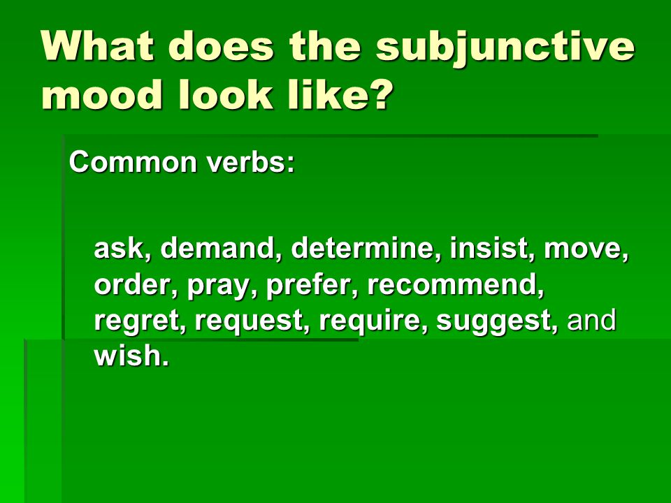 Mood Indicative Imperative Subjunctive Ppt Download