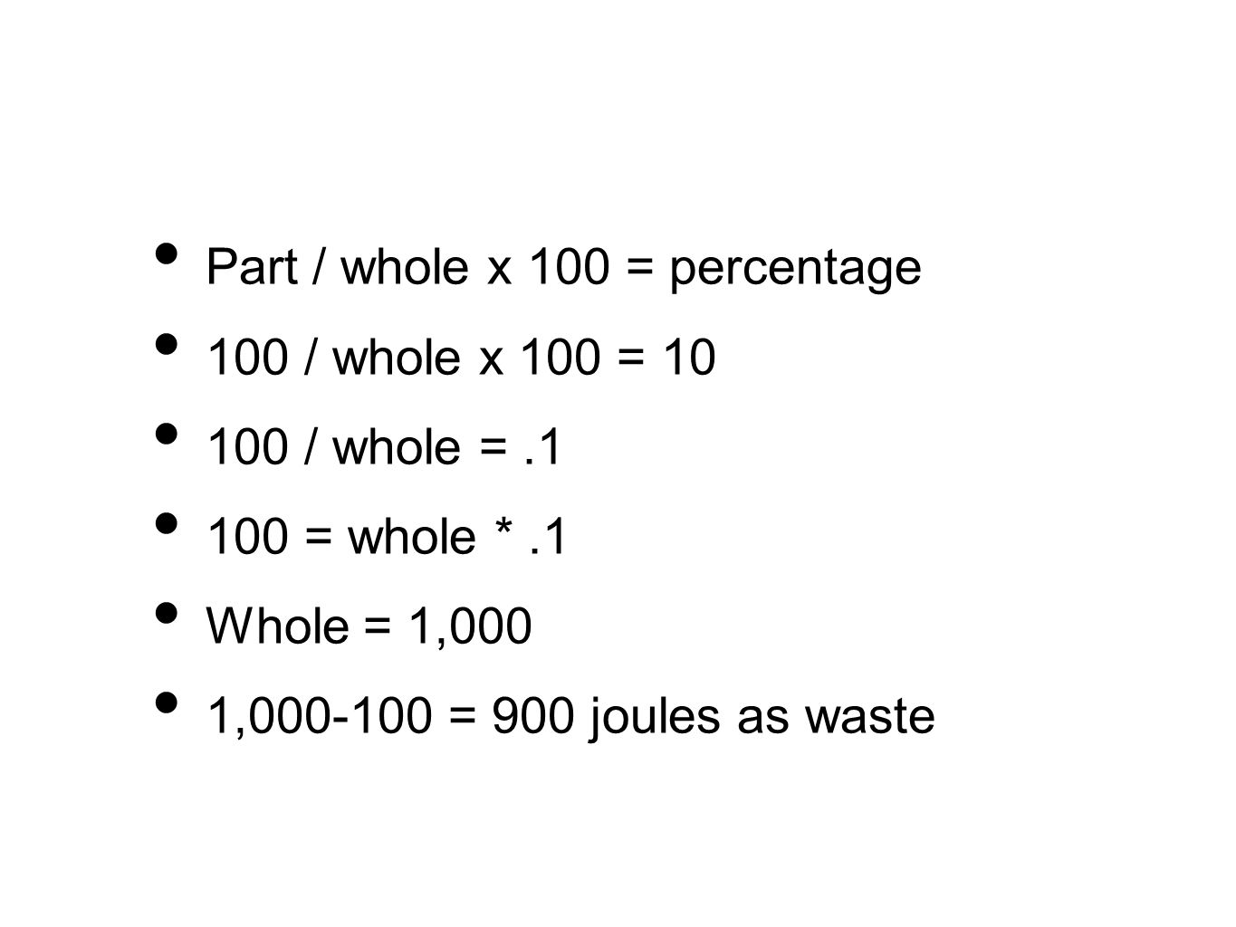Part / whole x 100 = percentage