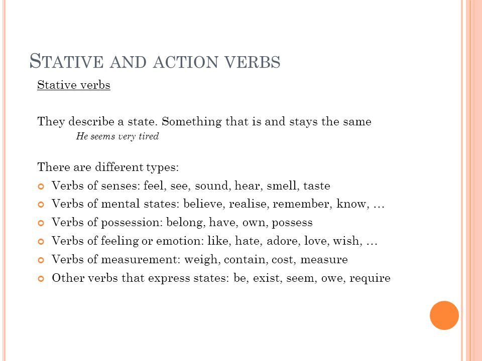 Stative and action verbs