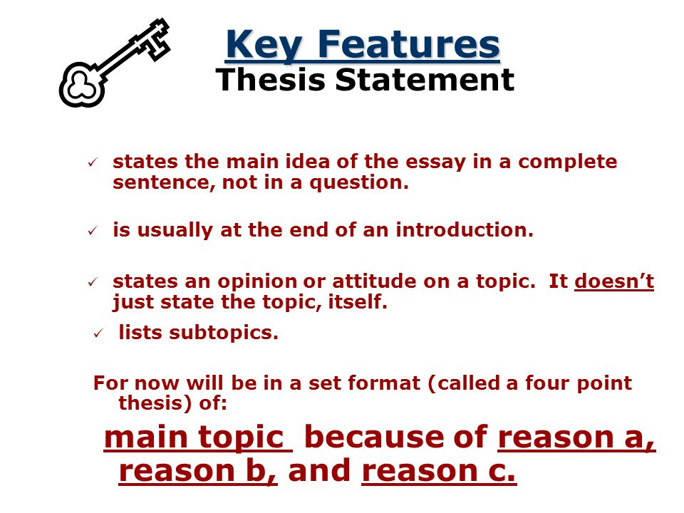 Key Features Thesis Statement