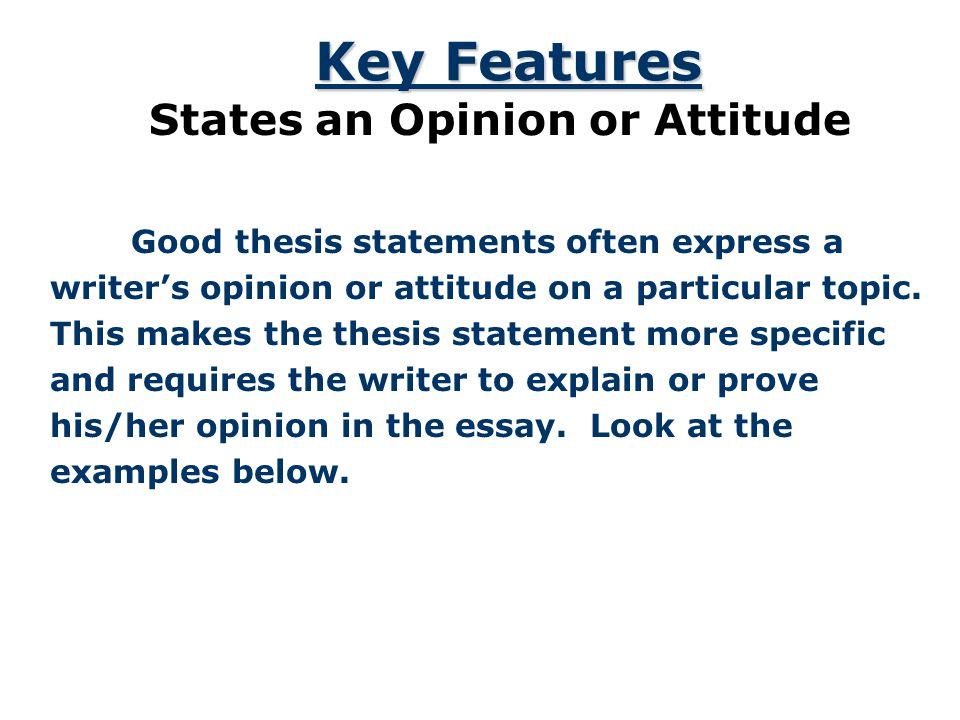 States an Opinion or Attitude
