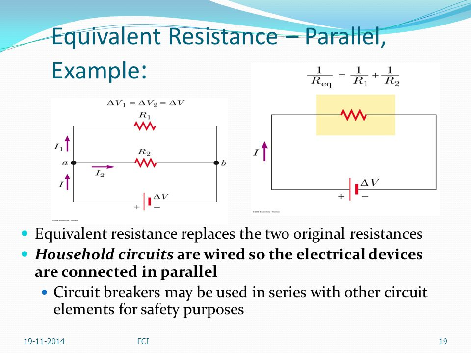 Equivalent Resistance – Parallel, Example: