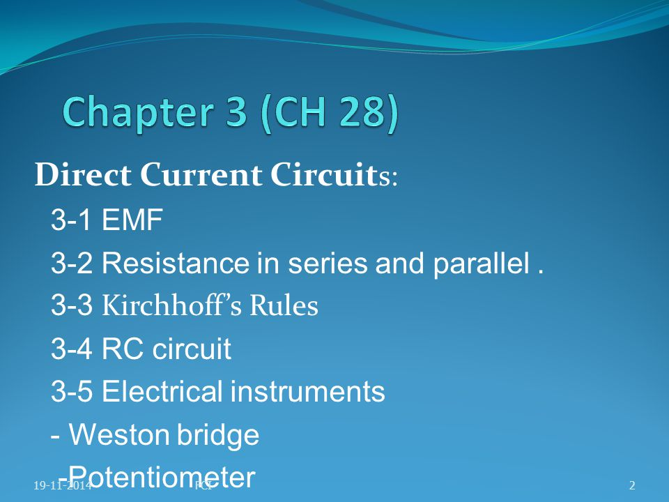 Chapter 3 (CH 28) Direct Current Circuits: 3-1 EMF