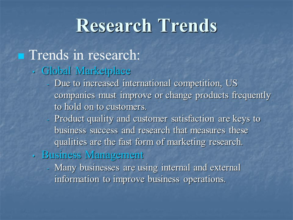 Research Trends Trends in research: Global Marketplace