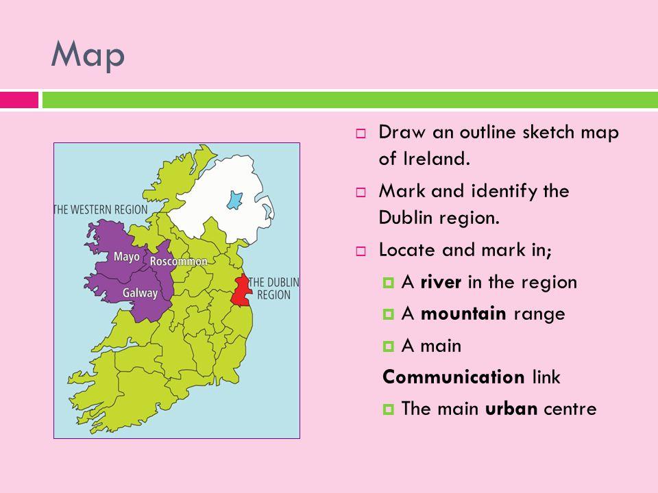 The Dublin Region Core Irish Region. - ppt download