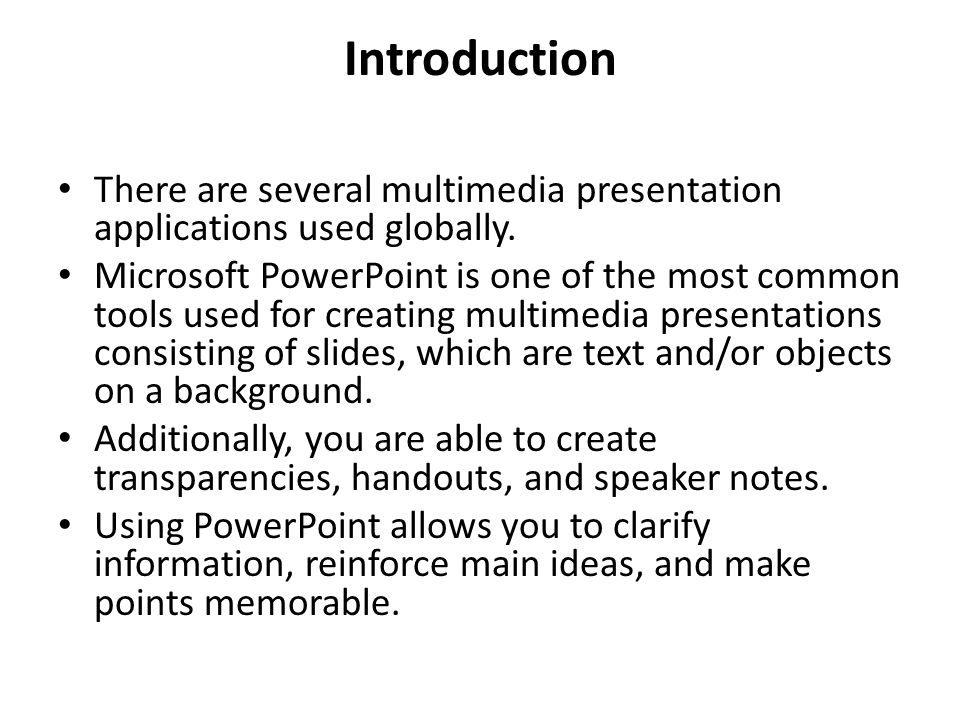 Introduction There are several multimedia presentation applications used globally.