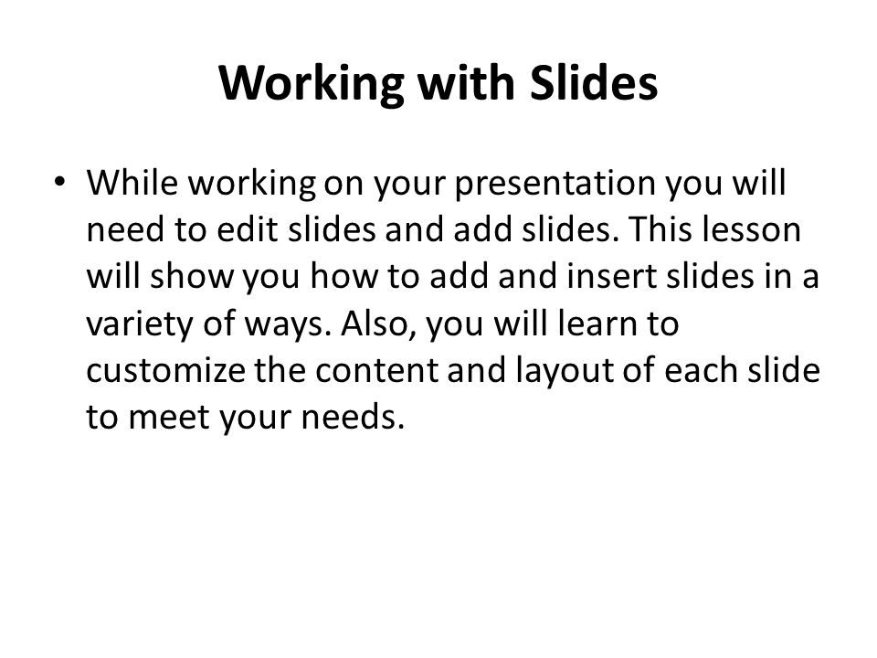 Working with Slides