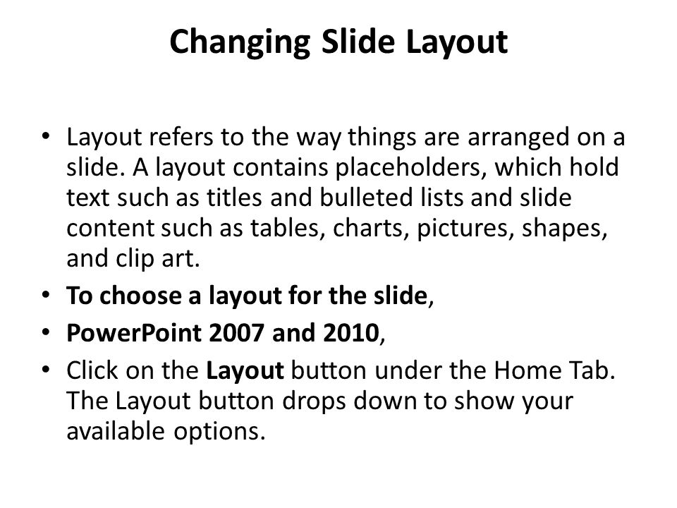 Changing Slide Layout