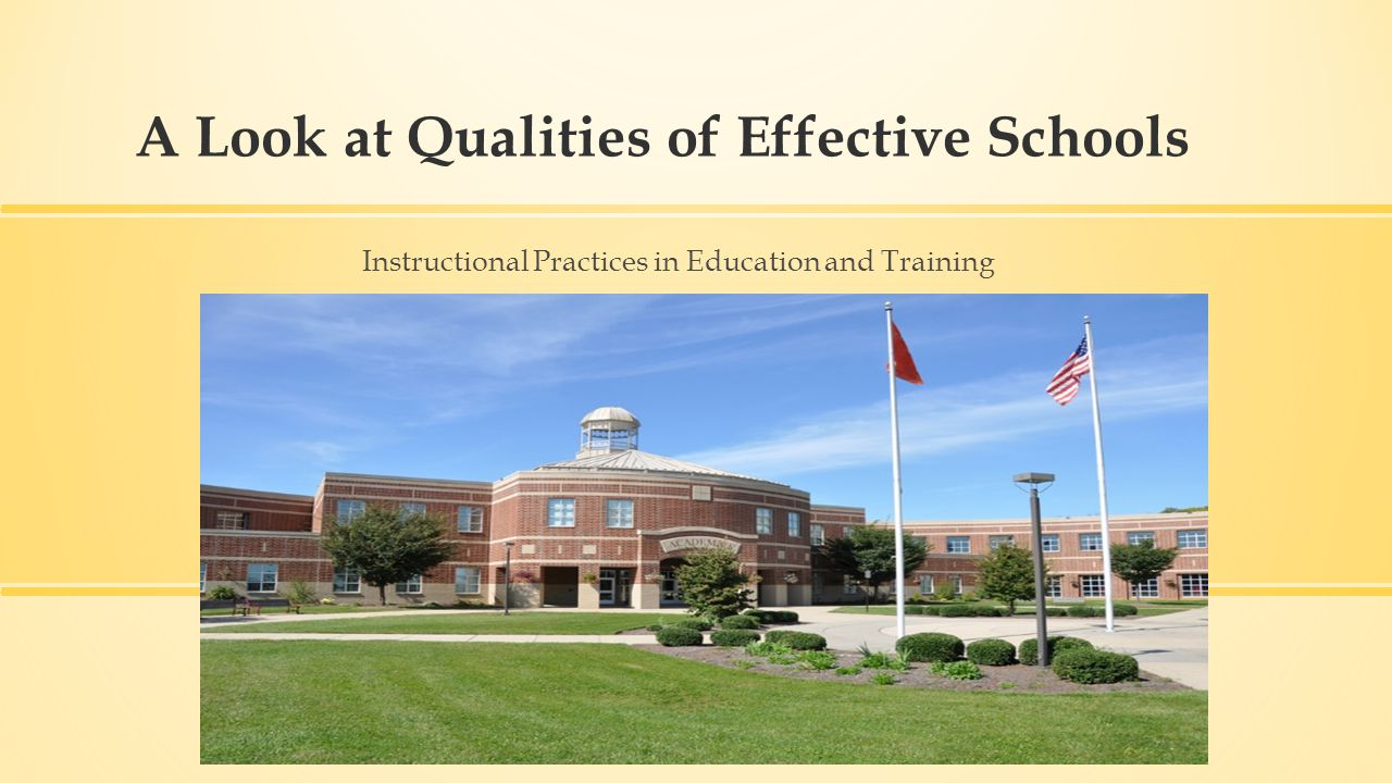 A Look at Qualities of Effective Schools