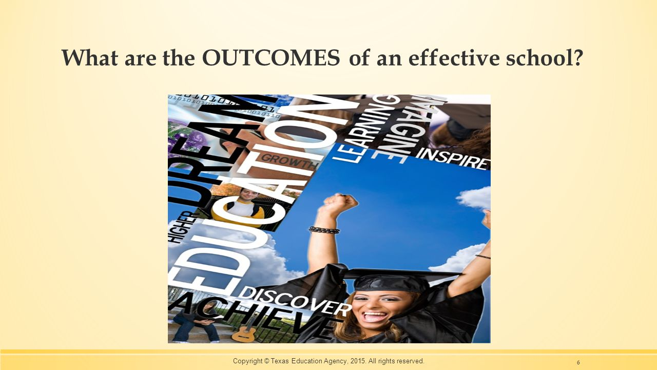 What are the OUTCOMES of an effective school