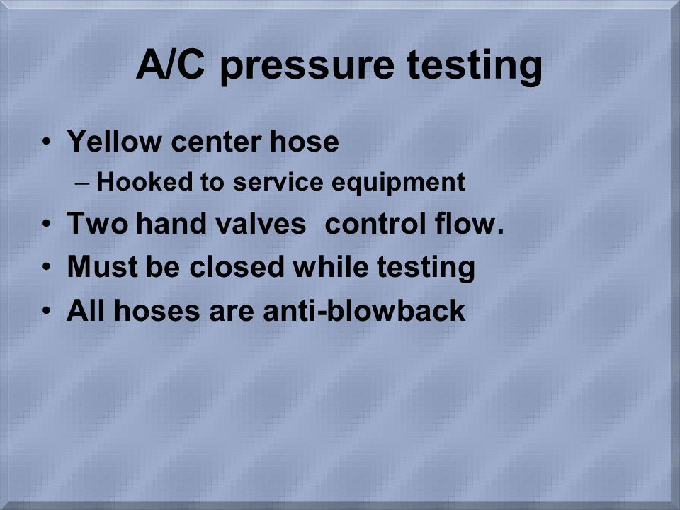 A/C pressure testing Yellow center hose Two hand valves control flow.
