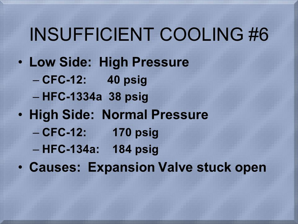 INSUFFICIENT COOLING #6
